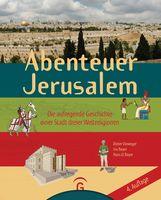 Dieter  Vieweger - Abenteuer Jerusalem