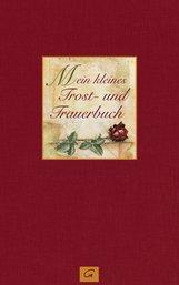 Susanne  Bleymüller  (Hrsg.) - Mein kleines Trost- und Trauerbuch