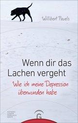 Willibert  Pauels - Wenn dir das Lachen vergeht