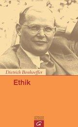 Dietrich  Bonhoeffer, Ilse  Tödt  (Hrsg.), H. Eduard  Tödt  (Hrsg.), Ernst  Feil  (Hrsg.), Clifford J.  Green  (Hrsg.) - Ethik