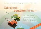 Bernhard  Bayer, Dirk  Blümke  (Autor, Hrsg.), Georg  Hug, Kerstin  Kurzke, Ulrich  Wahl - Sterbende begleiten lernen