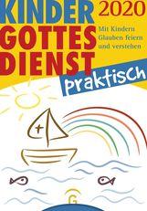 Eva  Forssman  (Hrsg.) - Kindergottesdienst praktisch 2020