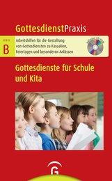 Christian  Schwarz  (Hrsg.) - Gottesdienste für Schule und Kita