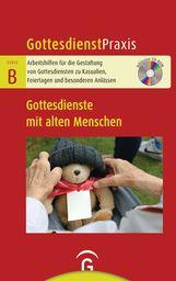 Christian  Schwarz  (Hrsg.) - Gottesdienste mit alten Menschen