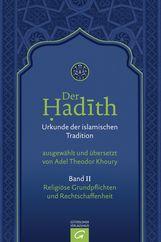 Adel Theodor  Khoury  (Hrsg.) - Religiöse Grundpflichten und Rechtschaffenheit