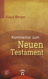 Klaus  Berger - Kommentar zum Neuen Testament
