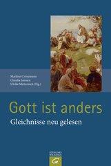 Marlene  Crüsemann  (Hrsg.), Claudia  Janssen  (Hrsg.), Ulrike  Metternich  (Hrsg.) - Gott ist anders