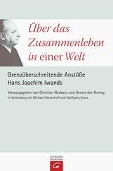 Christian  Neddens  (Hrsg.), Gerard C. den Hertog  (Hrsg.) - Über das Zusammenleben in einer Welt