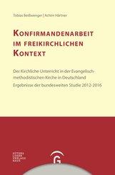 Tobias  Beißwenger, Achim  Härtner - Konfirmandenarbeit im freikirchlichen Kontext