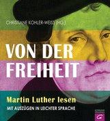 Christiane  Kohler-Weiß  (Hrsg.) - Von der Freiheit