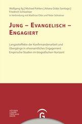 Wolfgang  Ilg, Michael  Pohlers, Aitana  Gräbs Santiago, Friedrich  Schweitzer - Jung - evangelisch - engagiert