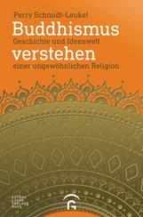 Perry  Schmidt-Leukel - Buddhismus verstehen