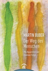 Martin  Buber - Martin Buber. Der Weg des Menschen