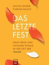 Florian  Rauch, Nicole  Rinder - Das letzte Fest