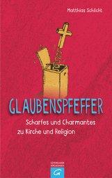 Matthias  Schlicht - Glaubenspfeffer