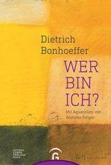 Christian  Hennecke  (Hrsg.) - Dietrich Bonhoeffer. Wer bin ich?