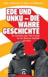 Janko  Lauenberger, Juliane  von Wedemeyer - Ede und Unku - die wahre Geschichte