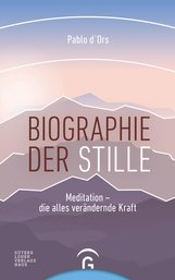 Pablo  d'Ors - Biographie der Stille