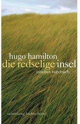 Hugo  Hamilton - Die redselige Insel