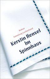 Kerstin  Hensel - Im Spinnhaus