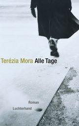 Terézia  Mora - Alle Tage