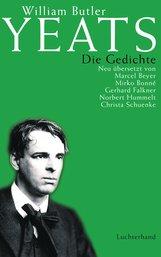 William Butler  Yeats, Norbert  Hummelt  (Hrsg.) - Die Gedichte