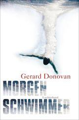 Gerard  Donovan - Morgenschwimmer