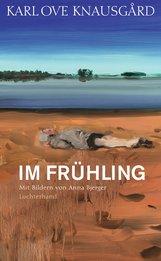 Karl Ove  Knausgård - Im Frühling