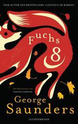 George  Saunders - Fuchs 8