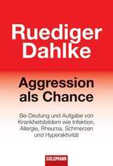 Ruediger  Dahlke - Aggression als Chance