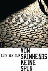 Lutz van Dijk - Von Skinheads keine Spur