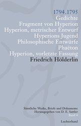Friedrich  Hölderlin, D. E.  Sattler  (Hrsg.) - Sämtliche Werke, Briefe und Dokumente. Band 4