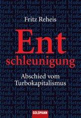 Fritz  Reheis - Entschleunigung