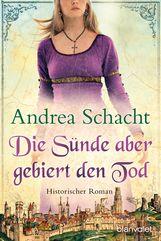 Andrea  Schacht - Die Sünde aber gebiert den Tod