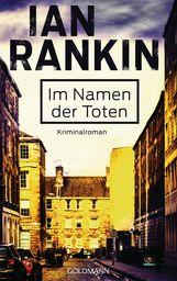 Ian  Rankin - Im Namen der Toten - Inspector Rebus 16