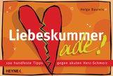 Helga  Baureis - Liebeskummer ade!