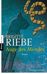 Brigitte  Riebe - Auge des Mondes