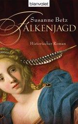 Susanne  Betz - Falkenjagd