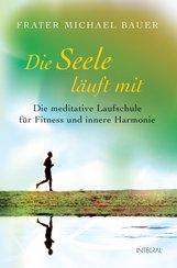 Michael G.  Bauer - Die Seele läuft mit