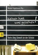 Reiner  Engelmann  (Hrsg.) - Keiner hat was gesehen