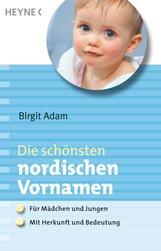 Birgit  Adam - Die schönsten nordischen Vornamen