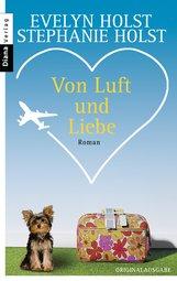 Evelyn  Holst - Von Luft und Liebe