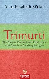 Anna E.  Röcker - Trimurti