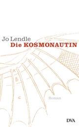 Jo  Lendle - Die Kosmonautin