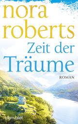 Nora  Roberts - Zeit der Träume