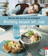 Susanne  Wendel - Richtig essen im Job