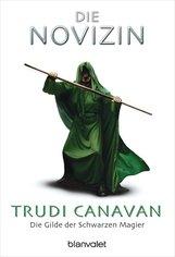 Trudi  Canavan - Die Gilde der Schwarzen Magier - Die Novizin