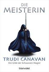 Trudi  Canavan - Die Gilde der Schwarzen Magier 3