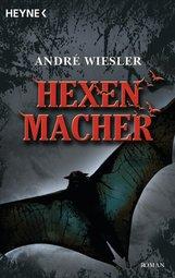 André  Wiesler - Hexenmacher