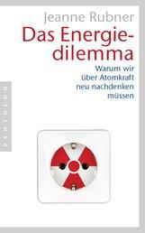 Jeanne  Rubner - Das Energiedilemma